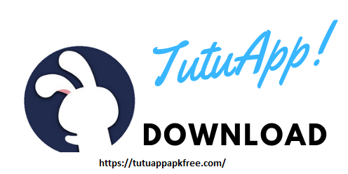 TutuApp Download ( iOS and Android )