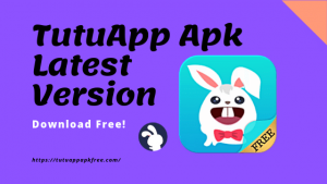 TutuApp APK 100% Working App Download Free – Tutuapp Apk